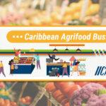 Série sur les entreprises agroalimentaires des Caraïbes par IICA-COLEACP