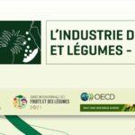 Lancement de la série Industrie des Fruits et Légumes OCDE-COLEACP